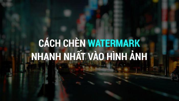 Chèn Watermark vào hình ảnh đơn giản
